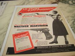 ANCIENNE  PUBLICITE PISTOLET WALTER MANURHIN   1954 - Deportes