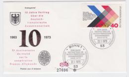 Germany 1973 FDC 10 Jahre Vertrag über Die Deutsch-französische Zusammenarbeit  (G100-48) - FDC: Buste