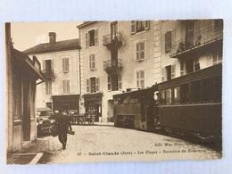 SAINT CLAUDE Les Étapes Terminus Du Tramway - Saint Claude