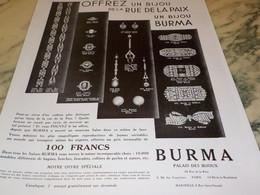 ANCIENNE PUBLICITE OFFREZ UN BIJOUX  BURMA 1932 - Autres