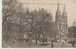 C. P. A.  - MARSEILLE - COURS DU CHAPITRE ET L'EGLISE DES REFORMES - ANIMÉE- TRAM - Otros