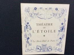 PROGRAMME THÉÂTRE De L'ÉTOILE  *Une De Marseille  MILLY MATHIS  JEAN SERVAIS  Année 1944 - Programma's