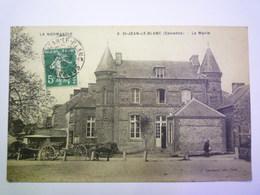 GP 2019 - 1557  SAINT-JEAN-LE-BLANC  (Calvados)  :  La MAIRIE   1910   XXX - France