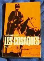 Les Cosaques : Yves Breheret   Editeur : Éditions Balland. - Historia