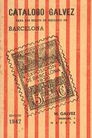 1947. CATALOGO GALVEZ PARA LOS SELLOS DE RECARGO DEL AYUNTAMIENTO DE BARCELONA. Edita Manuel Gálvez. Madrid, 1947. (raro - Spain