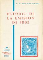"""(1962ca). ESTUDIO DE LA EMISION DE 1865. Dr. Luis Blas Alvarez. III Volumen De La Biblioteca """"Correo Filatélico"""". Valenc - Spain"""