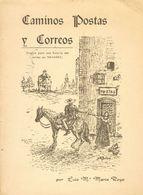 1974. CAMINOS, POSTAS Y CORREOS (ENSAYO PARA UNA HISTORIA DEL CORREO EN NAVARRA). Luis María Marín Royo. Tudela, 1974. - Spain