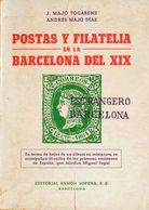 1975. POSTAS Y FILATELIA EN LA BARCELONA DEL XIX. Majó Tocabens Y Andrés Majó Díaz. Editorial Ramón Sopena. Barcelona, 1 - Spain