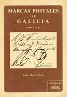 1976. MARCAS POSTALES DE GALICIA (HASTA 1870). Andrés García Pascual. La Coruña, 1976. - Spain