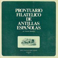 1977. PRONTUARIO FILATELICO DE ANTILLAS ESPAÑOLAS. Francisco Massisimo. Edición Filatelia Pedro Monge. Barcelona, 1977. - Spain