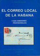 1977. EL CORREO LOCAL DE LA HABANA Y SUS EMISIONES PROVISIONALES. J.L. Guerra Aguiar. Edición Cuadernos Del Museo Postal - Spain