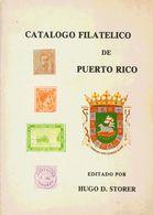 1977. CATALOGO FILATELICO DE PUERTO RICO. Editado Por Hugo D. Storer. Puerto Rico, 1977. - Spain