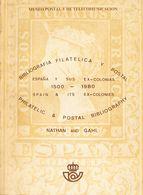 1980. BIBLIOGRAFIA FILATELICA Y POSTAL DE ESPAÑA Y SUS EX-COLONIAS 1500-1980. Nathan And Gahl. Edición Museo Postal Y De - Spain