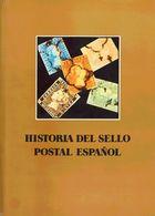 1982. HISTORIA DEL SELLO POSTAL ESPAÑOL. J.L. Montalbán Alvarez Y Joaquín Cuevas Alller. Bilbao, 1982. (Cinco Volúmenes: - Spain