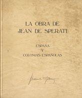 1983. LA OBRA DE JEAN DE SPERATI ESPAÑA Y COLONIAS ESPAÑOLAS. Asociación De Empresarios Profesionales De Filatelia. Madr - Spain