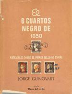 1984. 6 CUARTOS NEGRO DE 1850 MATASELLOS SOBRE EL PRIMER SELLO DE ESPAÑA. Jorge Guinovart. Edición Casa Del Sello. Madri - Spain
