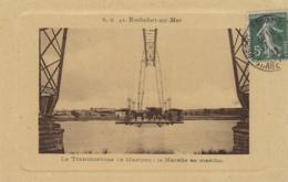 """Rochefort-sur-Mer 17 - Pont Transbordeur Martrou Nacelle En Marche - Editeur NG 41 - 1912 -  édition Spéciale """"cadre"""" - Rochefort"""