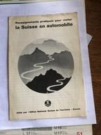 La Suisse En Automobile - Tourism Brochures