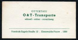 C6336 - Visitenkarte - O&T Transporte Gütertaxi Eberswalde Finow DDR - Visitenkarten