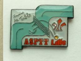 Pin's LA POSTE   - ASPTT LILLE TENNIS DE TABLE - Mail Services
