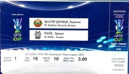 Football Tickets -  F.C.  SHAKHTAR  Donetsk V  F.C.  P A O K  , 2005 , EURO - CUP. - Tickets D'entrée