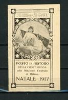 CROCE ROSSA- WW I -  IRREDENTISMO – CALENDARIETTO PER IL 1917 – POSTO DI RISTORO STAZIONE CENTRALE MILANO (4/22) - Calendari