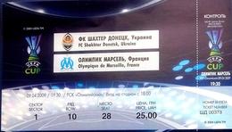 Football Tickets -  F.C.  SHAKHTAR  Donetsk V  OLYMPIQUE  De Marseille , 2009 , EURO - CUP. - Tickets D'entrée
