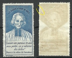 FRANCE Old Vignette Poster Stamp Le Saint Cure D`Ars Saderdoce (*) NB! Tear At Margin! - Commemorative Labels