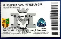 Football Tickets -  F.C.  METALLIST  Kharkiv  V  K.S.  RUCH  Chorzow , 2014 , EURO - CUP. - Tickets D'entrée