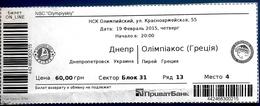 Football Tickets -  F.C.  DNEPR  Dnepropetrovsk V  OLYMPIAKOS Pireus , 2015 , EURO - CUP. - Tickets D'entrée