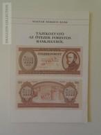 KA401.11 Hungary 5000 Forint Banknote Presentation Booklet (leoprello) -Magyar Nemzeti Bank   1990 - Bankbiljetten