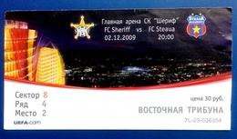 Football Tickets -  F.C.  SHERIFF V. F.C.  STEAUA , 2009 , EURO - CUP. - Tickets D'entrée