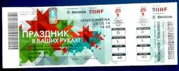 Hockey Tickets -  RUSSIA V. SWEDEN , Minsk , WORLD ICE-HOCKEY CHAMPIONSHIP , 2014. - Tickets D'entrée