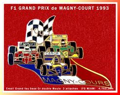 SUPER PIN'S F1 : GRAND PRIX F1 De MAGNY-COURS En 1993, Email Grand Feu Base Or, Double Moule Signé JFG MIAMI, 4,7X3,3cm - F1