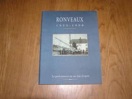 RONVEAUX 1923 1998 Chronique D'une Ascension Régionalisme Ciney Condroz Pylone Eclairage Public Crahiat Les Revoz - Culture