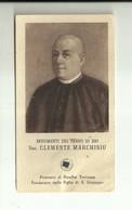 """4252""""INDUMENTI DEL SERVO DI DIO SAC. CLEMENTE MARCHISIO-PREVOSTO DI RIVALBA TORINESE(RELIQUIA)""""  ORIG. - Santini"""