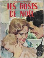 Les Roses De Noël Par Maurice Périsset - Collection Crinoline N°215 - Books, Magazines, Comics