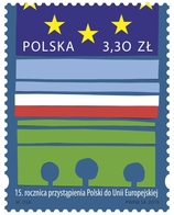 Poland Pologne 2019, 15th Anniversary Of Poland's Accession To The European Union ** - European Community