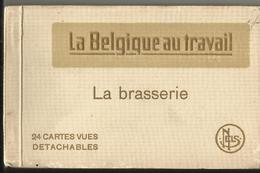 Brasserie - La Belgique Au Travail - Carnet Contenant Encore 17 Cartes (24 à L'origine) Bon état. - Mestieri