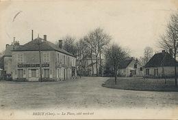 Brecy Place Coté Nord Est  Envoi à Barat Nizerolles Commune De Mereau 18 - Frankrijk