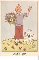 CP. De TINTIN - BONNE FÊTE - Hergé - Anniversaire