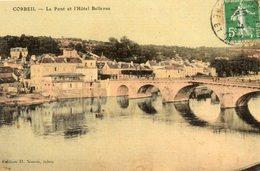 Corbeil -   Le  Pont  Et  L' Hôtel  Bellevue. - Corbeil Essonnes