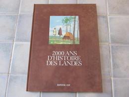 2000 Ans D Histoire Des Landes En Bd - Bernard Garnier 1981 - Aquitaine