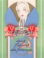 """D9309 """" EAU DE COLOGNE - AUX FLEURS DE FRANCE """"GOMMATA AL VERSO ETICHETTA ORIGINALE, 1930 - Etichette"""