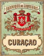 """D9312 """" FABRIQUE DE LIQUORES - CURACAO """"GOMMATA AL VERSO - LACCATA AL FRONTE - ETICHETTA ORIGINALE, FINE XIX SEC - Altri"""