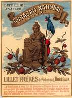 "D9312 "" CURACAO NATIONAL - DOUX - LILLET FRERES A PODENSAC , BORDEAUX""LACCATA AL FRONTE, ETICHETTA ORIG, FINE XIX SEC - Altri"