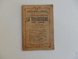 Cartes-guides Campbell 50 P. Sur La Bourgogne. - Tourism Brochures