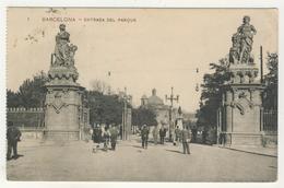 Cataluna -        Barcelone         Entrada Del Parque - Barcelona