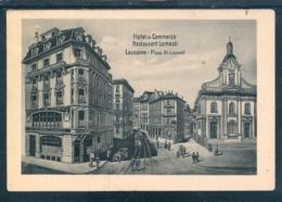 11624 Lausanne - Place St. Laurent - Hotel Du Commerce - Restaurant Lomazzi - VD Vaud