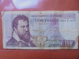 BELGIQUE 100 FRANCS 1974 CIRCULER - [ 2] 1831-... : Regno Del Belgio